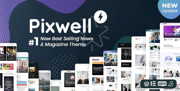 NULLED Pixwell v7.0 - WordPress Modern Magazine